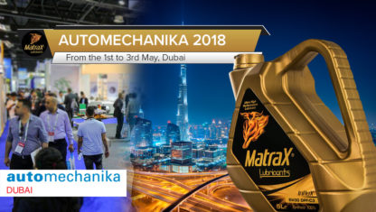 From the 1st to the 3rd of May, MatraX Lubricants will take part in the Automechanika trade fair in Dubai