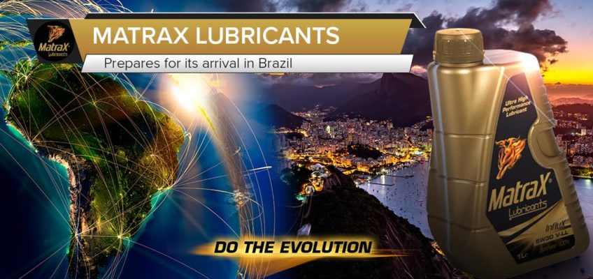 MatraX Lubricants prepares for its arrival in Brazil